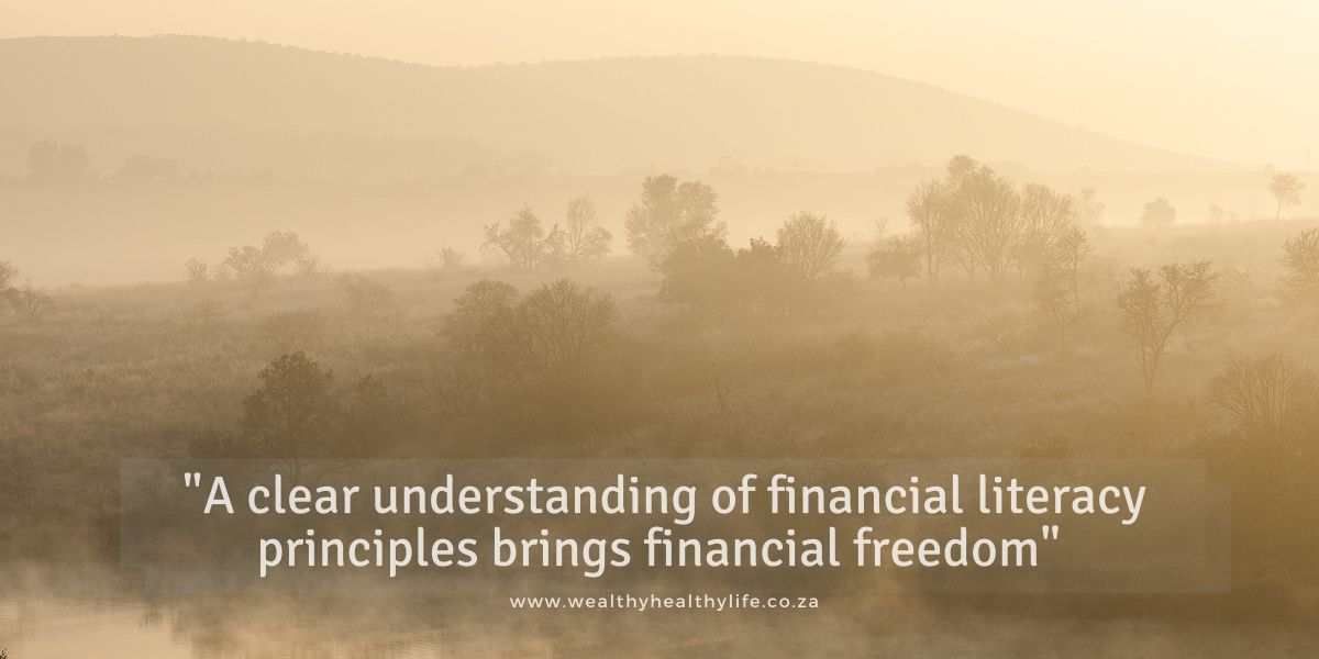 Principles of Financial Literacy – Part 2