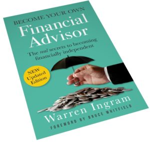 Become your own financial advisor – The real secrets to becoming financially independent.